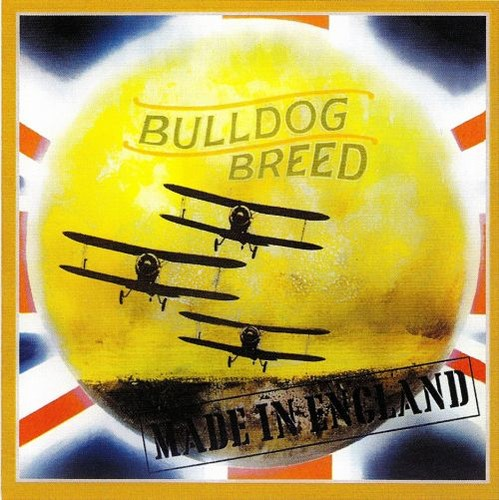 Bulldog Breed - Made In England (1969) [Reissue] [2008] CD Rip