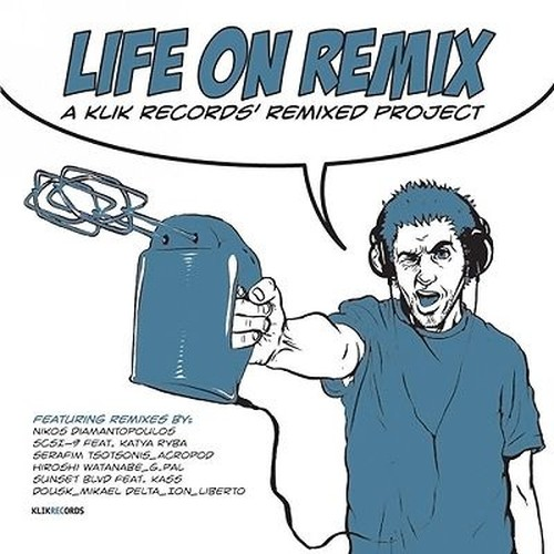 VA - Life On Remix: A Klik Records' Remixed Project (2006)