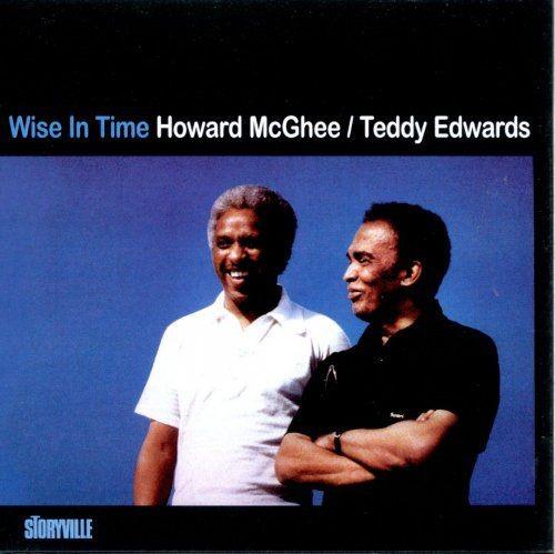 Howard McGhee & Teddy Edwards - Wise In Time (1979)
