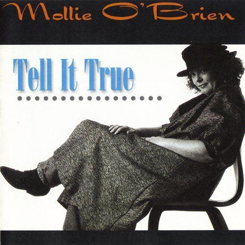 Mollie O'Brien - Tell It True (1996)