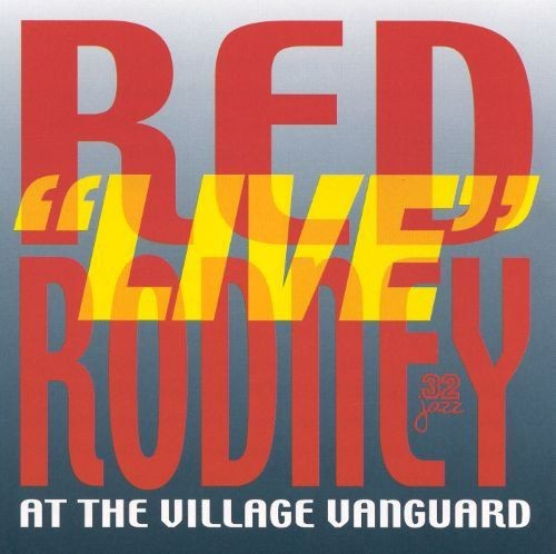 Red Rodney - ''Live'' at the Village Vanguard (1980) FLAC
