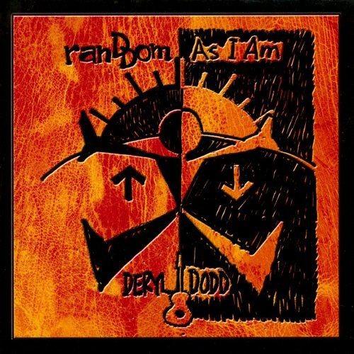 Deryl Dodd - Random As I Am (2011)