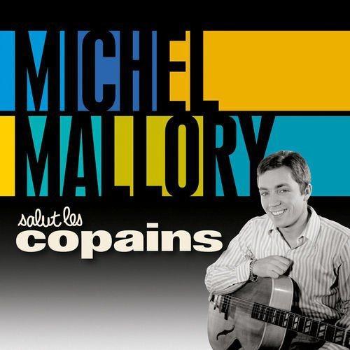 Michel Mallory - Salut les copains (2015) [Hi-Res]