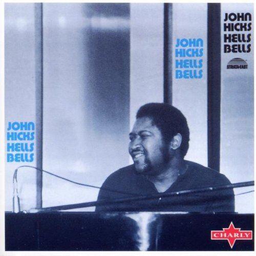 John Hicks Trio - Hell's Bells (1975) 320 kbps