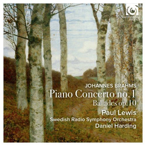 Paul Lewis, Swedish Radio Symphony Orchestra & Daniel Harding - Brahms: Piano Concerto No. 1, Op. 15...