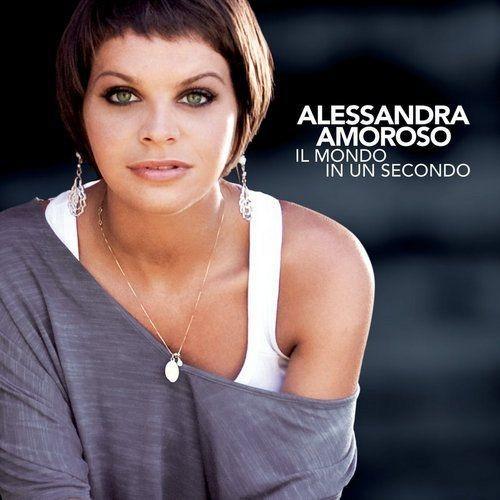 Alessandra Amoroso - Il mondo in un secondo (2010) 320 Kbps