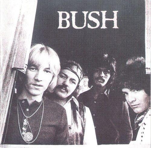 Bush - Bush (Reissue) (1971/1995)