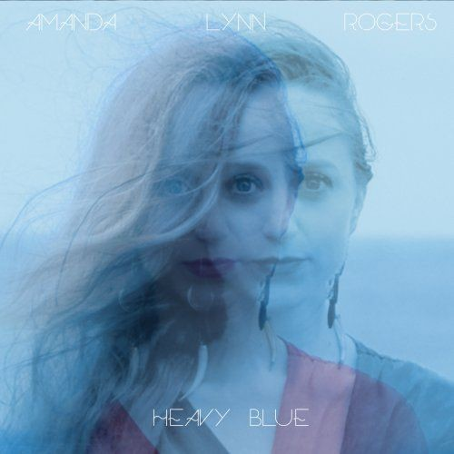 Amanda Rogers - Heavy Blue (2017) CDRip