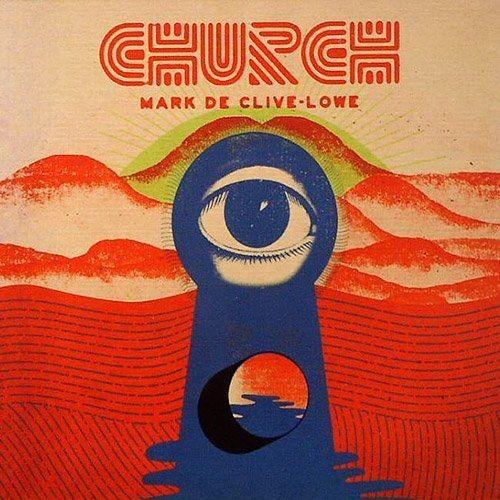 Mark de Clive-Lowe - Church (2014)