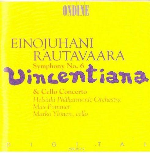 Marko Ylonen, Helsinki Philharmonic orchestra, Max Pommer - Rautavaara: Symphony No.6 'Vincentiana',...
