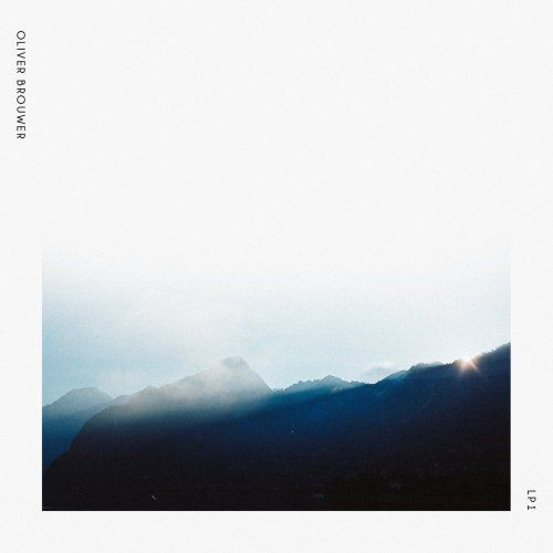 Oliver Brouwer - LP 1 (2017)