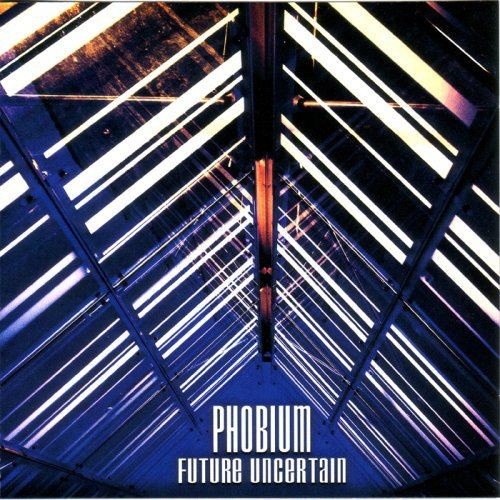 Phobium - Future Uncertain (2007)