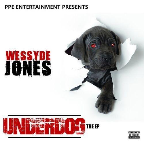 Wessyde Jones - Underdog The EP (2017)