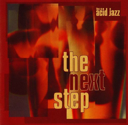 VA - This Is Acid Jazz: The Next Step (1995) Full Album