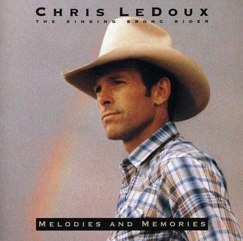 Chris LeDoux - Melodies and Memories (1984)