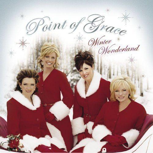 Point of Grace - Winter Wonderland (2005) Full Album