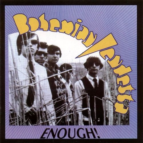 Bohemian Vendetta - Enough! (Expanded Edition) (1966-68/1997)