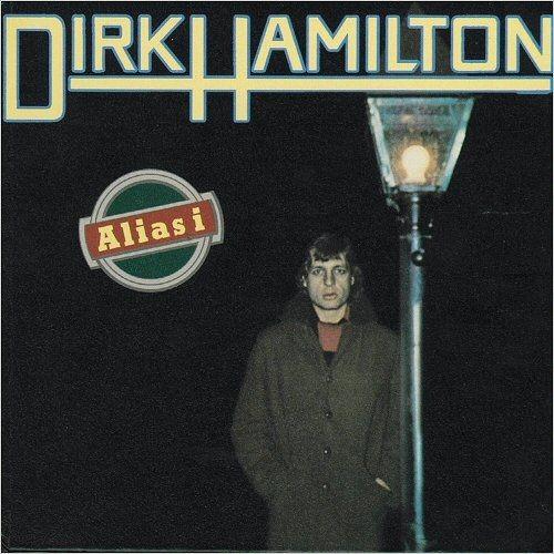 Dirk Hamilton - Alias I (1977)