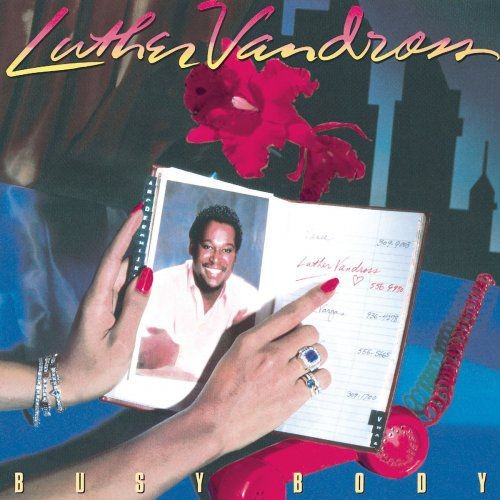 Luther Vandross - Busy Body (1983) [Hi-Res]