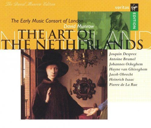 The Early Music Consort of London, David Munrow - The Art of the Netherlands (1997)