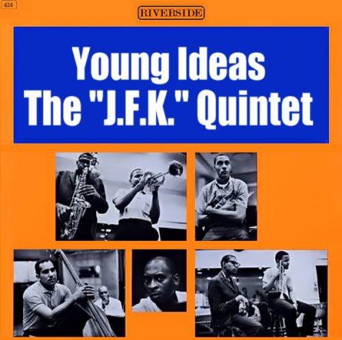 The JFK Quintet - Young Ideas (1962)