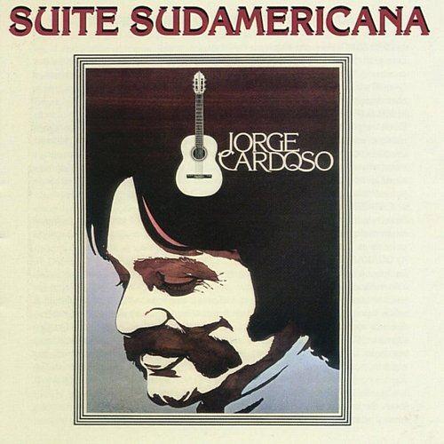 Jorge Cardoso - Suite Sudamericana (2005)