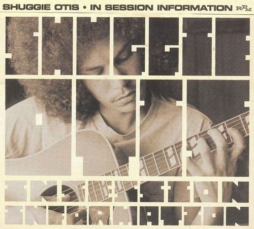 Shuggie Otis - In Session Information (1973-77/2002)