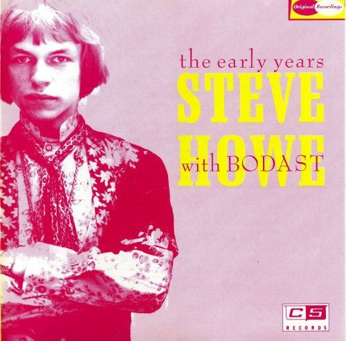 Steve Howe With Bodast - The Early Years (Reissue) (1969/1990)