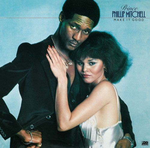 Prince Phillip Mitchell - Make It Good (1978/2013) [Hi-Res]