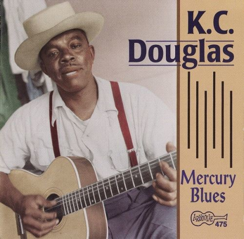 K.C. Douglas - Mercury Blues (1971/1998) Lossless