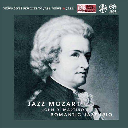 John Di Martino's Romantic Jazz Trio - Jazz Mozart (2006) [2017 SACD]