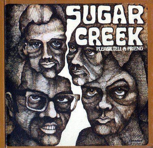 Sugar Creek - Please Tell A Friend (Reissue) (1969/2001)