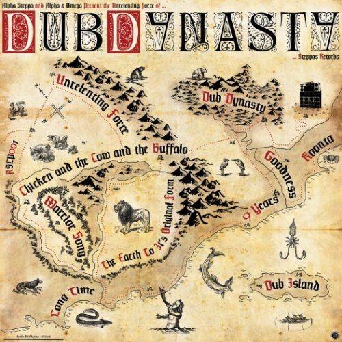 Dub Dynasty (Alpha & Omega meets Alpha Steppa) - Unrelenting Force (2013)