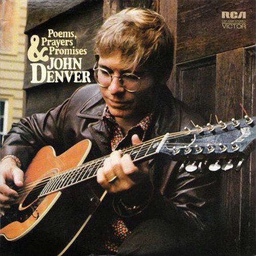 John Denver - Poems, Prayers & Promises (1971) [Remastered 1990]