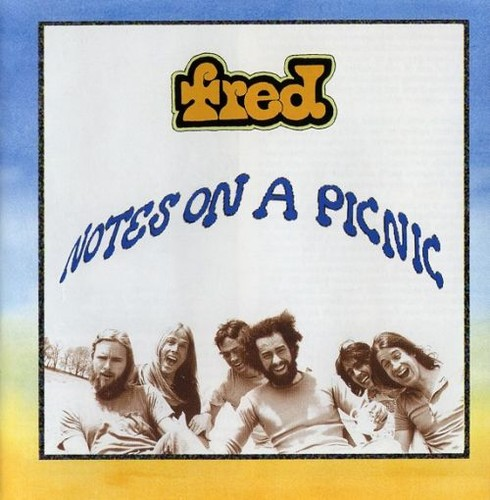 Fred - Notes On A Picnic (Remastered) (1974/2002)
