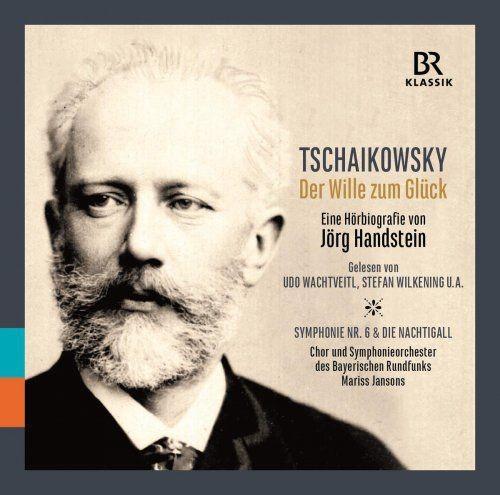 Udo Wachtveitl, Stefan Wilkening - Tchaikovsky: Der Wille zum Glück (2018)