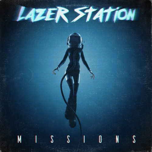 Lazer Station - Missions (2018)