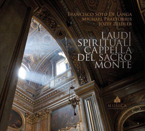 Cappella Del Sacro Monte - Laudi spirituali (2018)