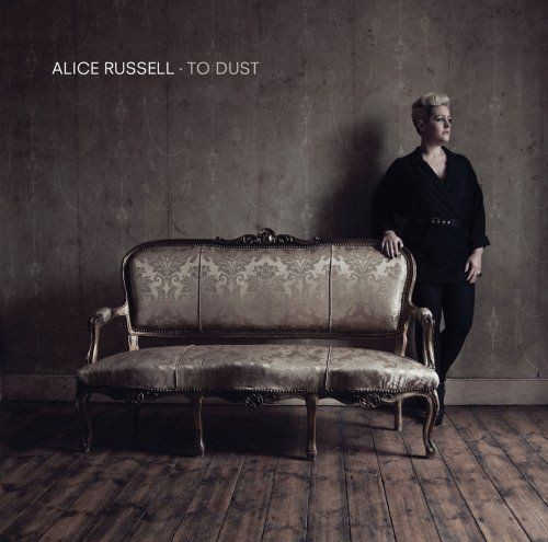 Alice Russell - To Dust (2013) [Hi-Res]