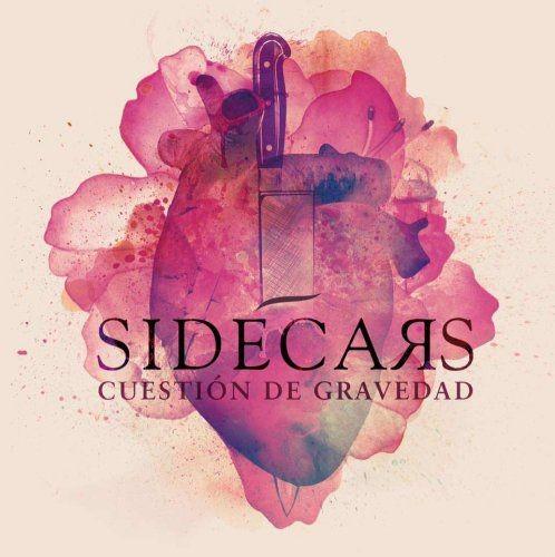 Sidecars - Cuestión de gravedad (2017)