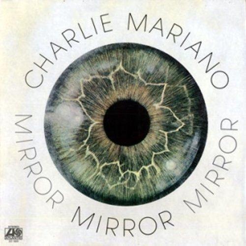 Charlie Mariano - Mirror (1970), 320 Kbps