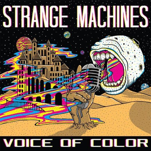 Strange Machines - Voice of Color (2017)
