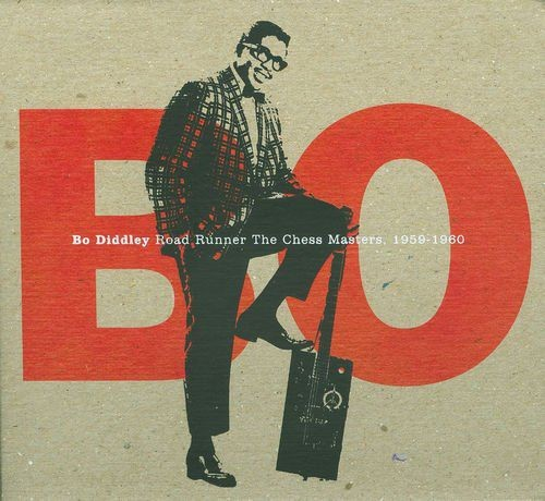 Bo Diddley - Road Runner: The Chess Masters 1959-1960 [2CD Limited Edition] (2008) Lossless