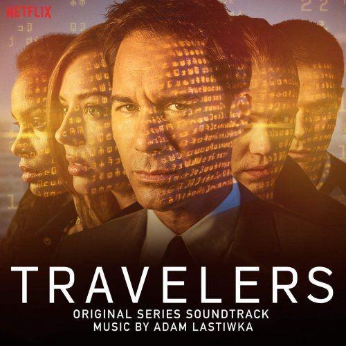 Adam Lastiwka - Travelers (Original Series Soundtrack) (2018)