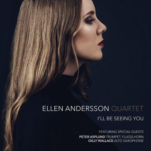 Ellen Andersson Quartet - I'll Be Seeing You (2016)