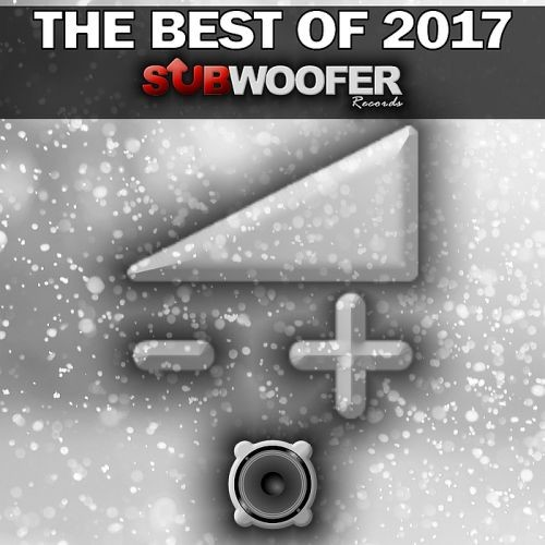 Various Artists - Subwoofer Records the Best of 2017 (2018)