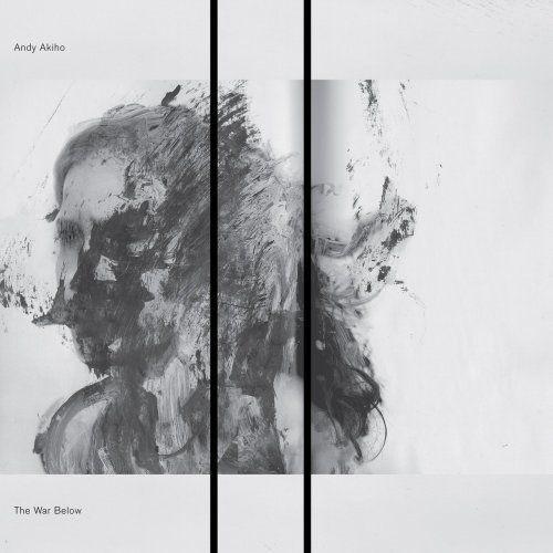 Andy Akiho - The War Below (2018)