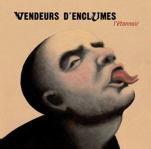 Vendeurs d'Enclumes - L'étonnoir (2006)