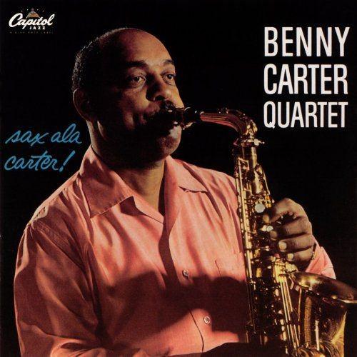 Benny Carter Quartet - Sax A La Carter (2004)