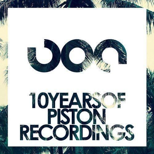 VA - 10 Years Of Piston Recordings (2017)